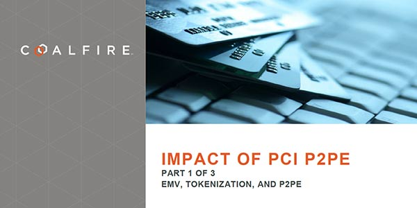 Impact of PCI P2PE – Part 1: EMV, Tokenization and P2PE