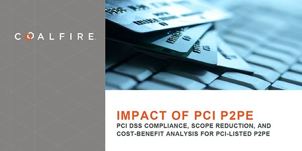 Impact of PCI P2PE – Bluefin White Paper Authored by Coalfire Systems Inc.