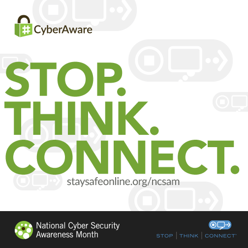 National Cybersecurity Awareness Month, Week 1: Online Safety Steps